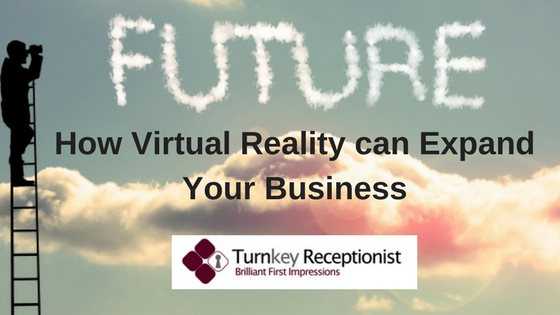 How Virtual Reality can Expand Your Business